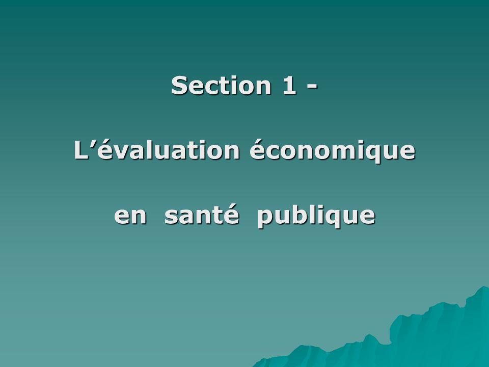 Section 1 - L'évaluation économique en santé publique