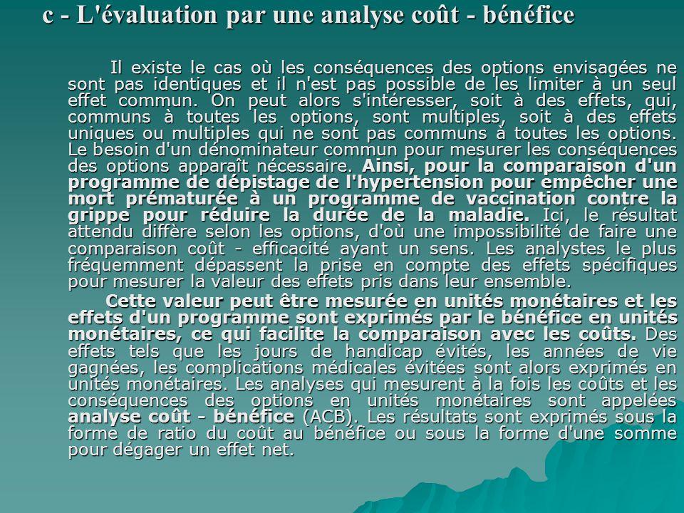 c - L évaluation par une analyse coût - bénéfice