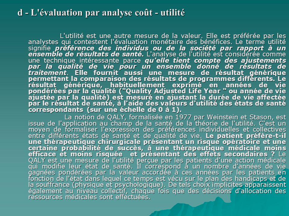 d - L évaluation par analyse coût - utilité