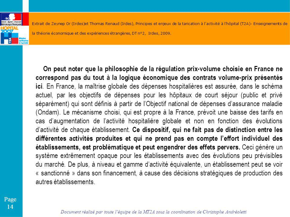 Extrait de Zeynep Or (Irdes)et Thomas Renaud (Irdes), Principes et enjeux de la tarication à l'activité à l'hôpital (T2A)- Enseignements de la théorie économique et des expériences étrangères, DT n°2, Irdes, 2009.