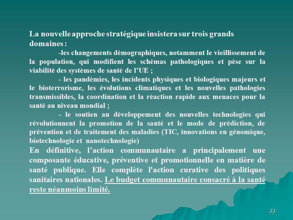 La nouvelle approche stratégique insistera sur trois grands domaines :