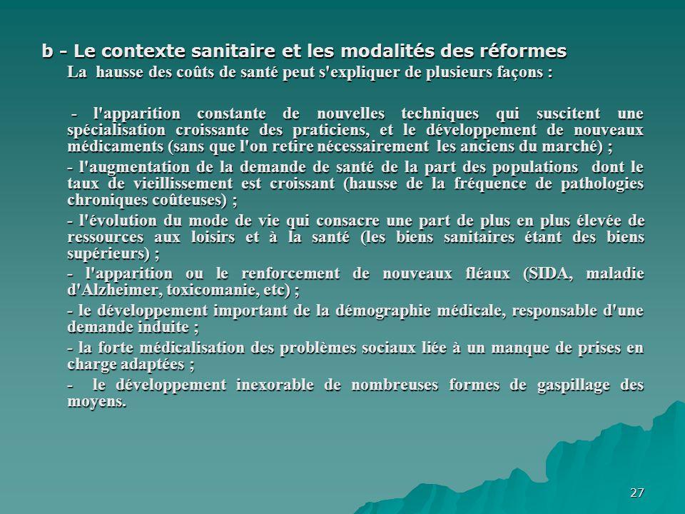 b - Le contexte sanitaire et les modalités des réformes