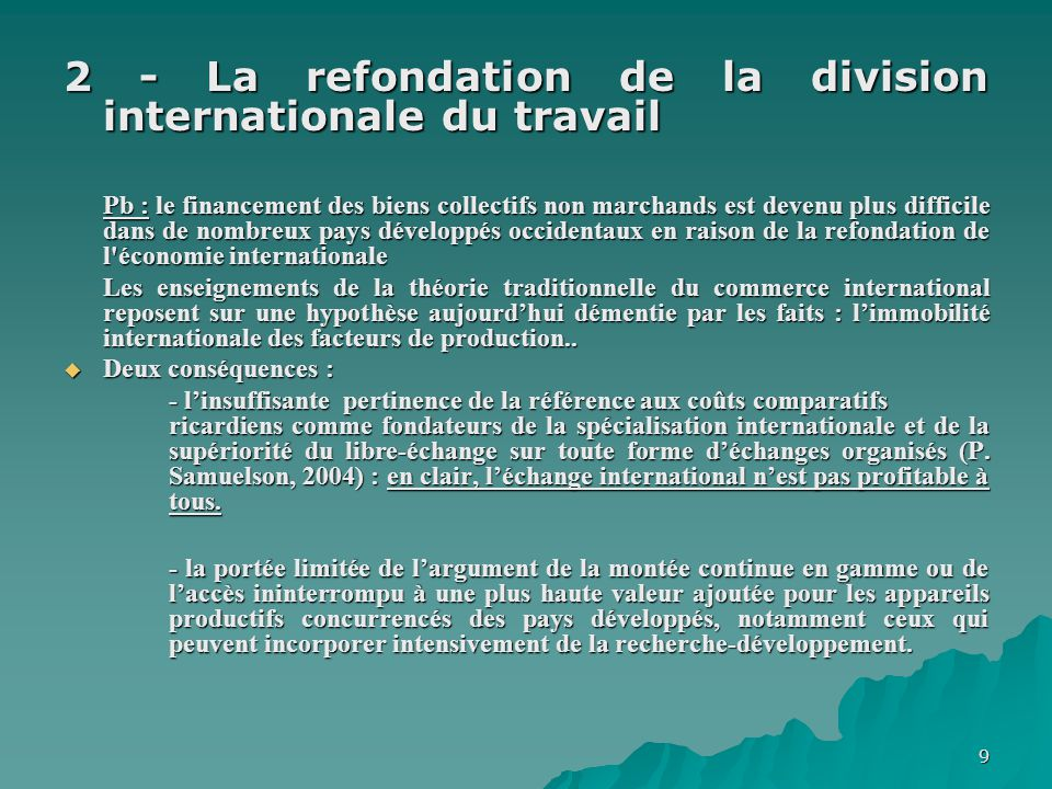 2 - La refondation de la division internationale du travail