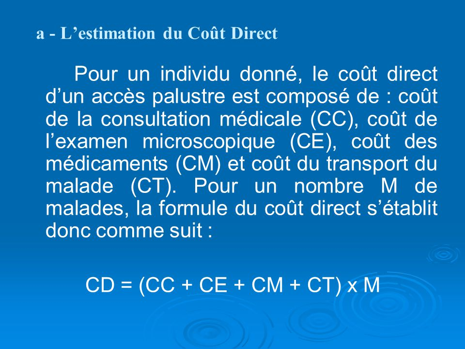 a - L'estimation du Coût Direct