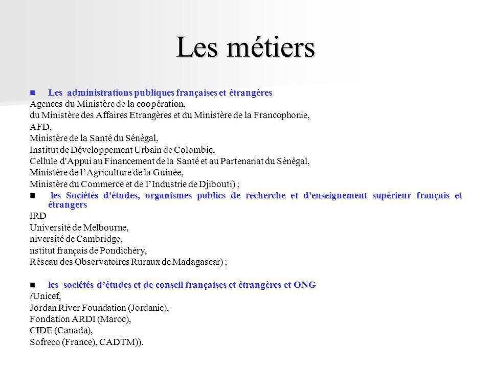 Les métiers Les administrations publiques françaises et étrangères