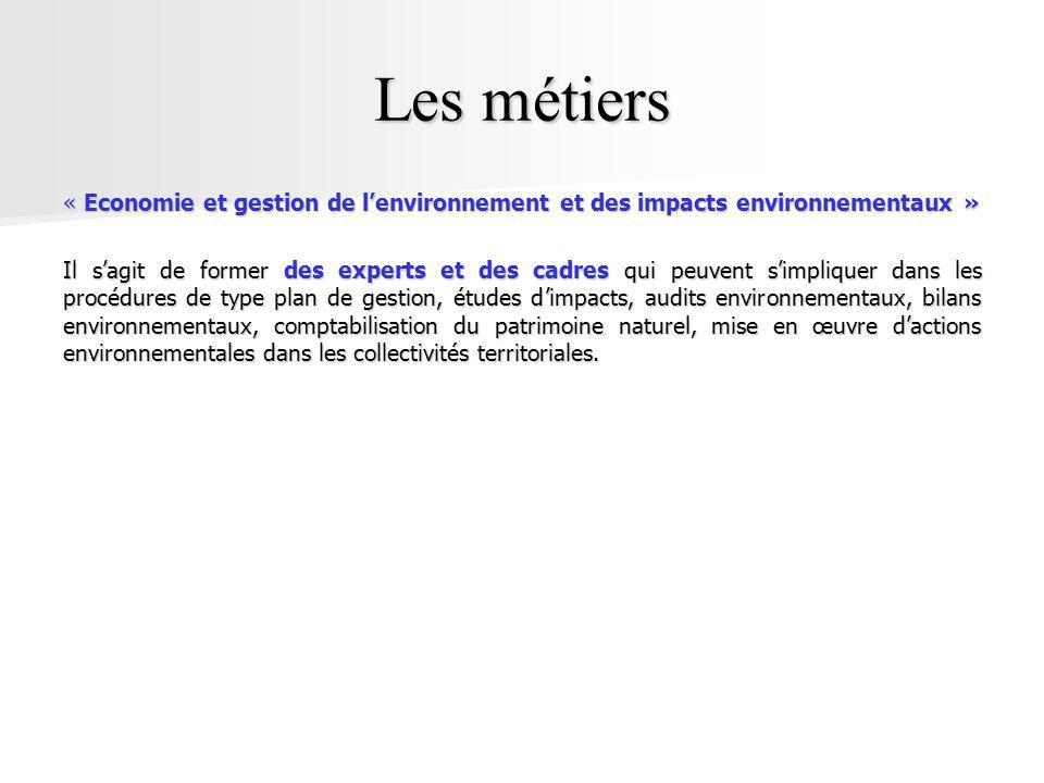 Les métiers « Economie et gestion de l'environnement et des impacts environnementaux »