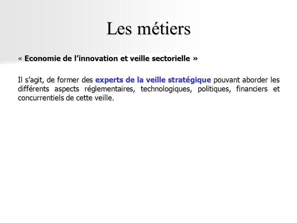 Les métiers « Economie de l'innovation et veille sectorielle »