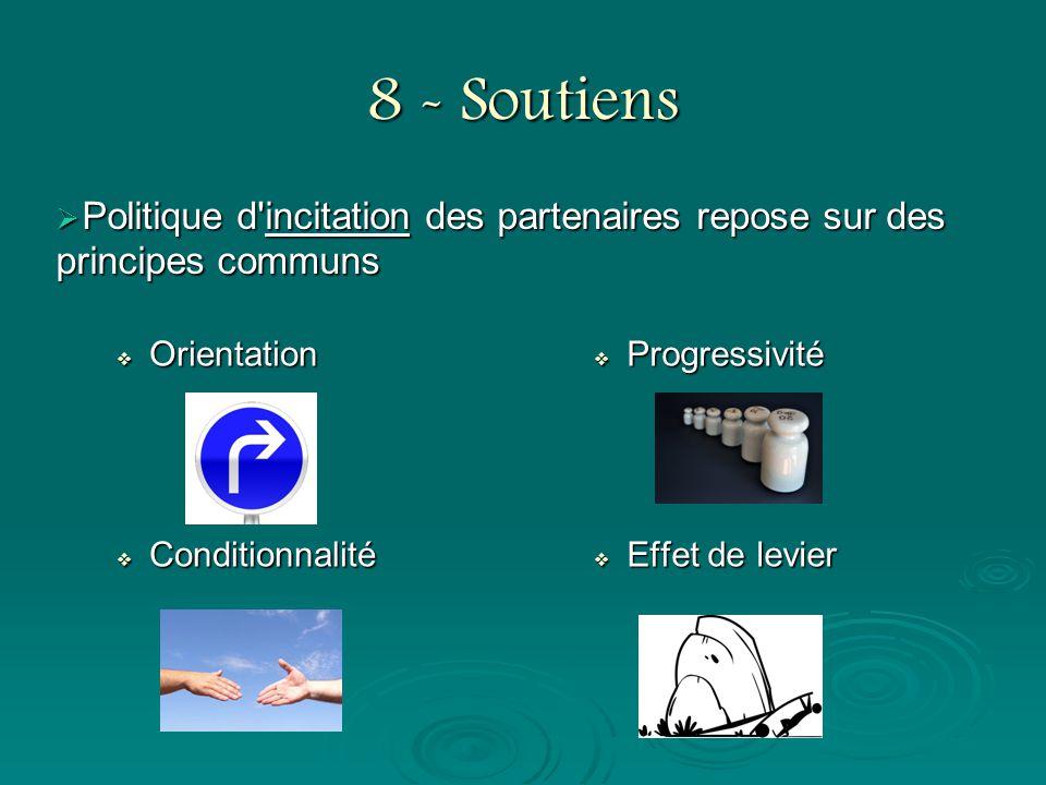 8 - Soutiens Politique d incitation des partenaires repose sur des principes communs. Orientation.