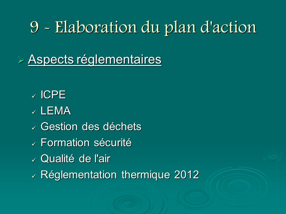 9 - Elaboration du plan d action