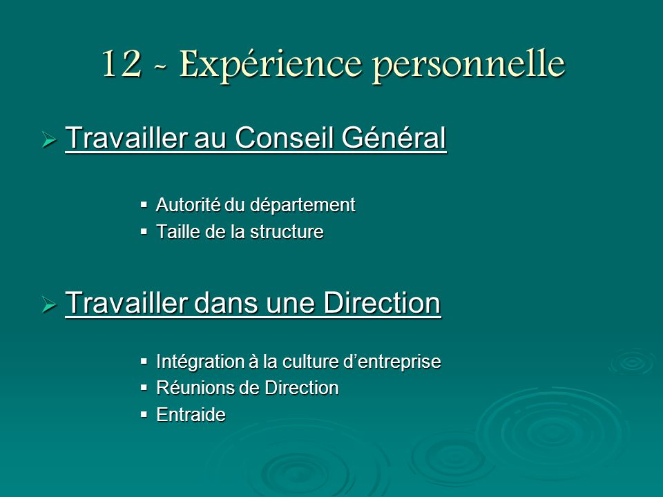 12 - Expérience personnelle