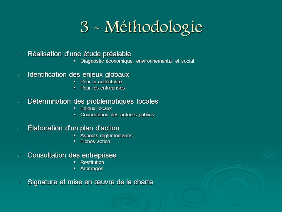 3 - Méthodologie Réalisation d une étude préalable