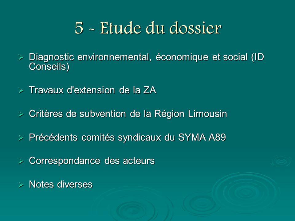 5 - Etude du dossier Diagnostic environnemental, économique et social (ID Conseils) Travaux d extension de la ZA.