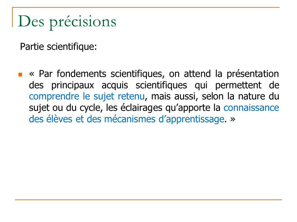 Des précisions Partie scientifique: