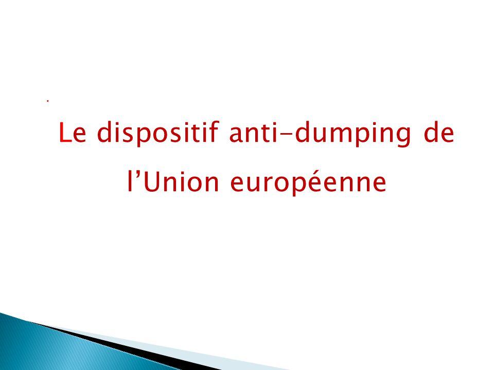 Le dispositif anti-dumping de l'Union européenne