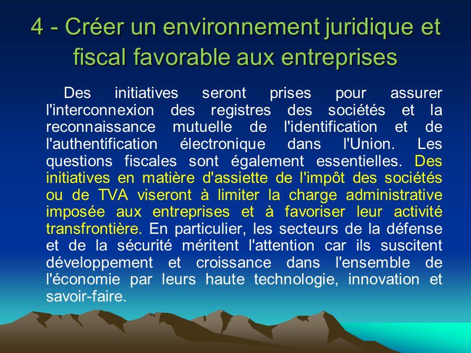 4 - Créer un environnement juridique et fiscal favorable aux entreprises