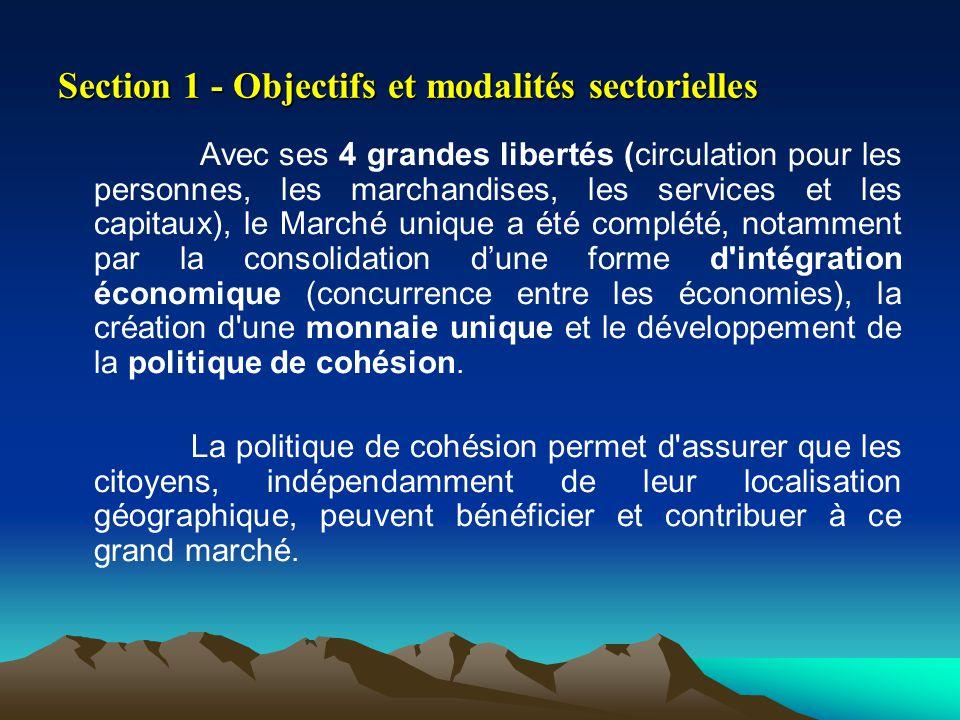 Section 1 - Objectifs et modalités sectorielles