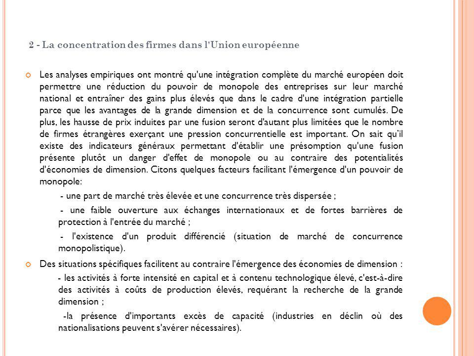 2 - La concentration des firmes dans l Union européenne