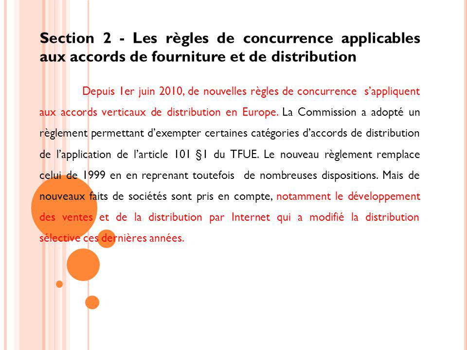 Section 2 - Les règles de concurrence applicables aux accords de fourniture et de distribution