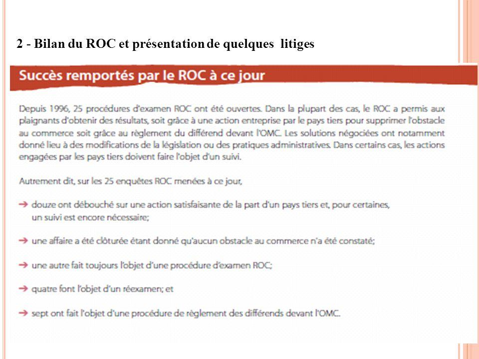2 - Bilan du ROC et présentation de quelques litiges