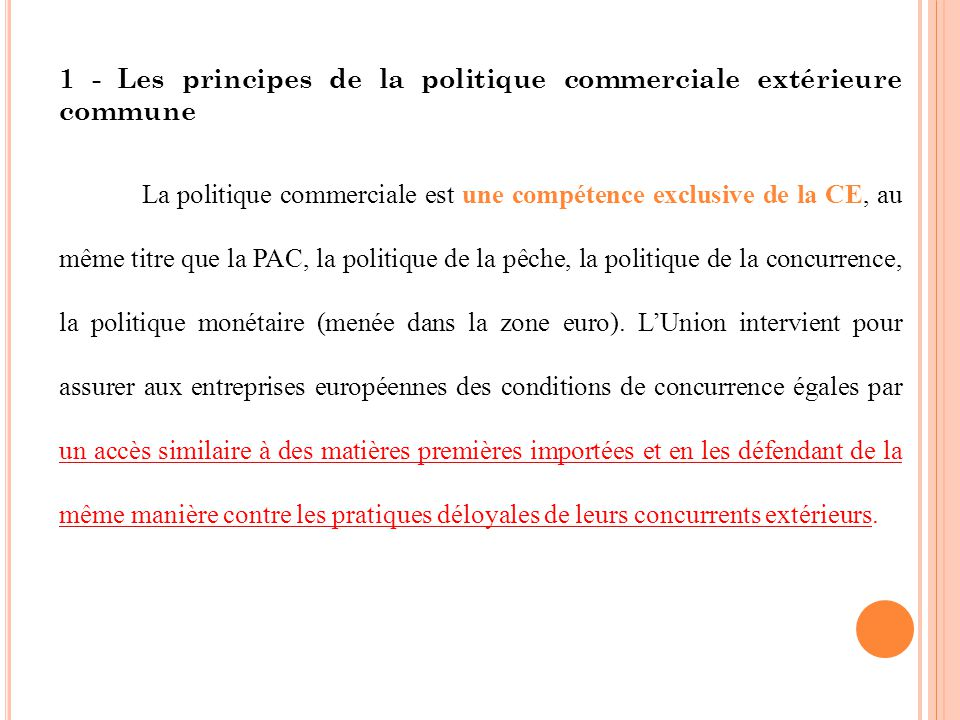 1 - Les principes de la politique commerciale extérieure commune