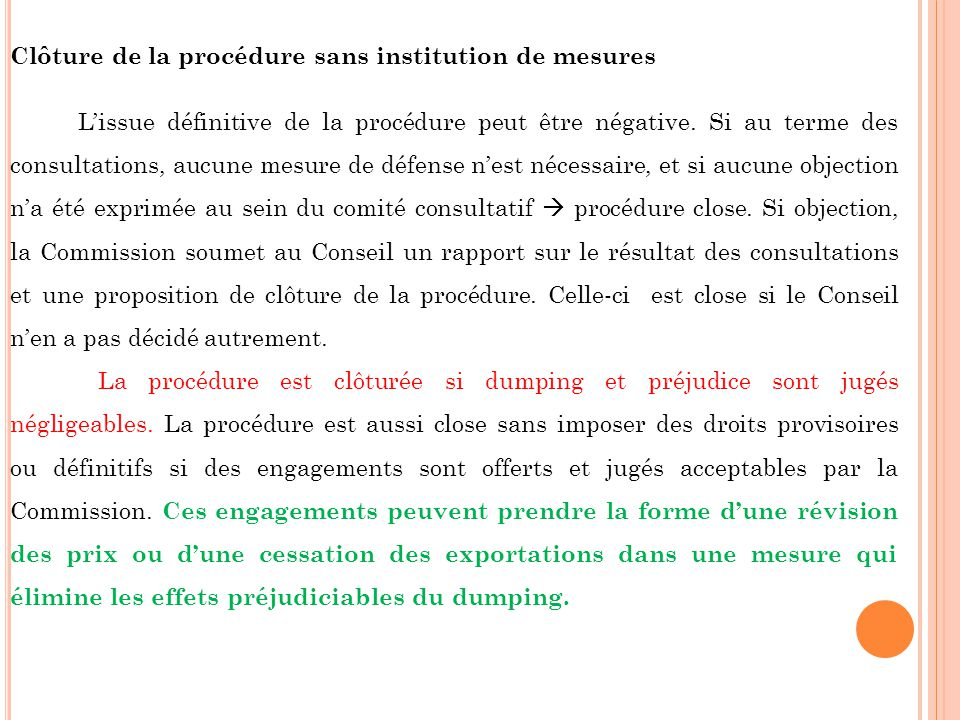 Clôture de la procédure sans institution de mesures
