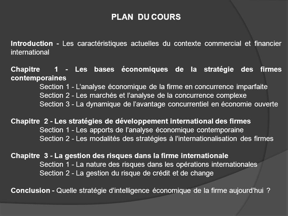 PLAN DU COURS Introduction - Les caractéristiques actuelles du contexte commercial et financier international.
