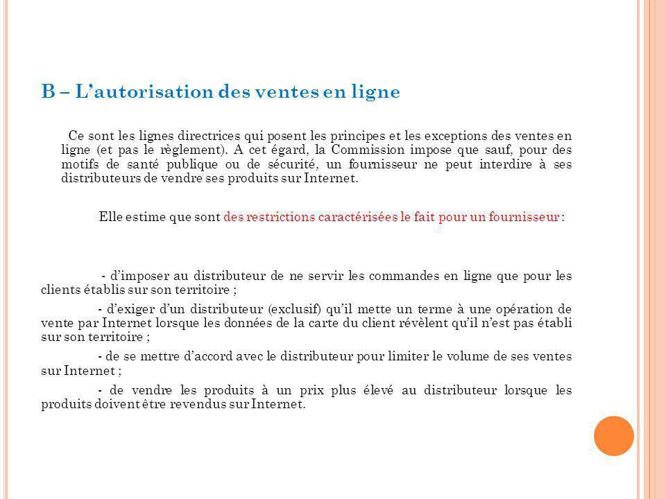 B – L'autorisation des ventes en ligne