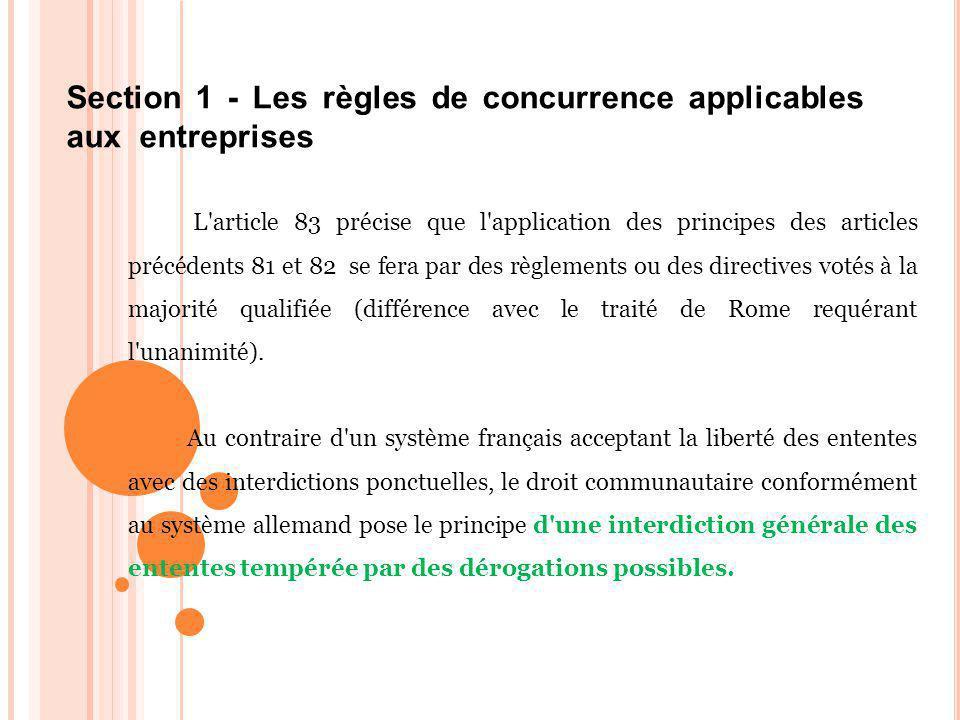 Section 1 - Les règles de concurrence applicables aux entreprises
