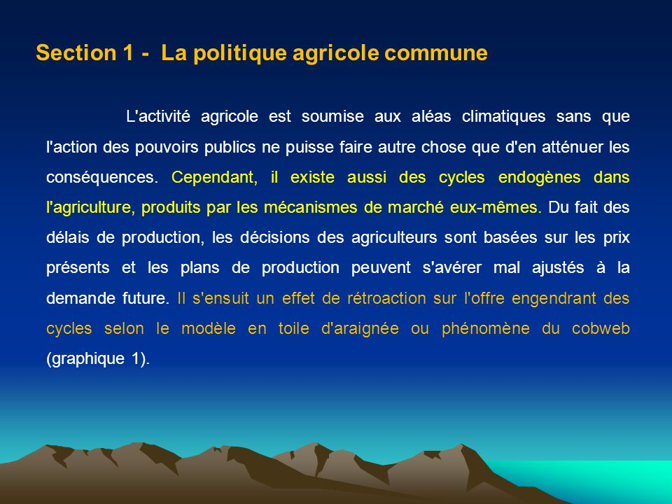 Section 1 - La politique agricole commune