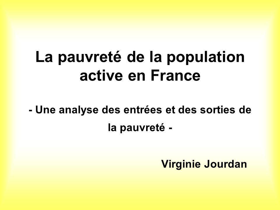 La pauvreté de la population active en France - Une analyse des entrées et des sorties de la pauvreté -