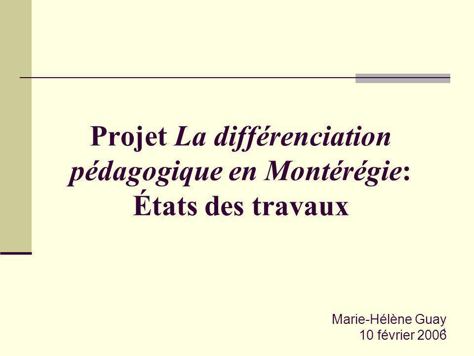 Projet La différenciation pédagogique en Montérégie: États des travaux