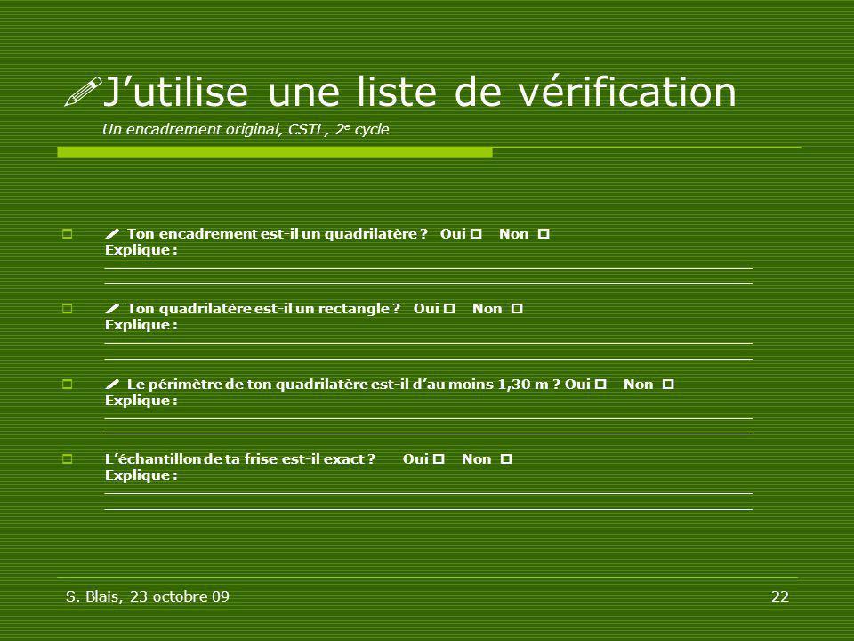 J'utilise une liste de vérification Un encadrement original, CSTL, 2e cycle