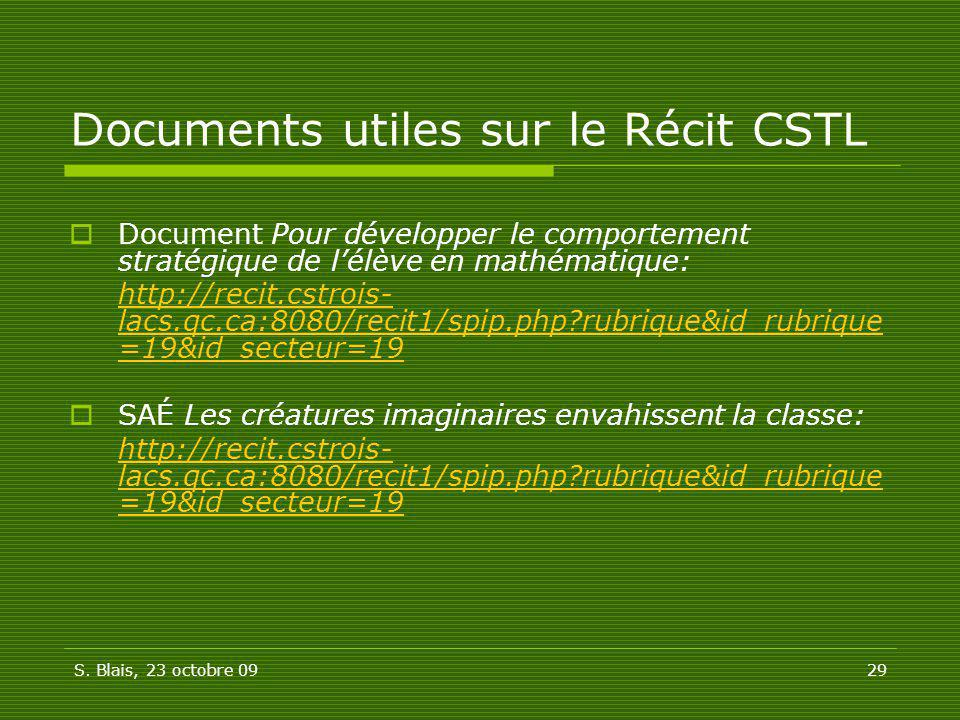 Documents utiles sur le Récit CSTL