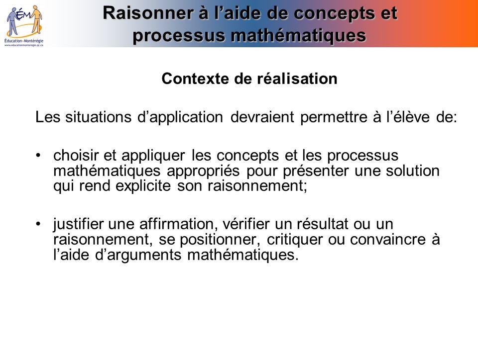 Raisonner à l'aide de concepts et processus mathématiques