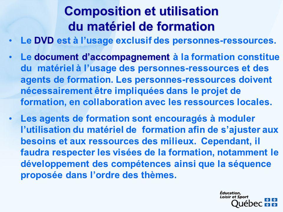 Composition et utilisation du matériel de formation