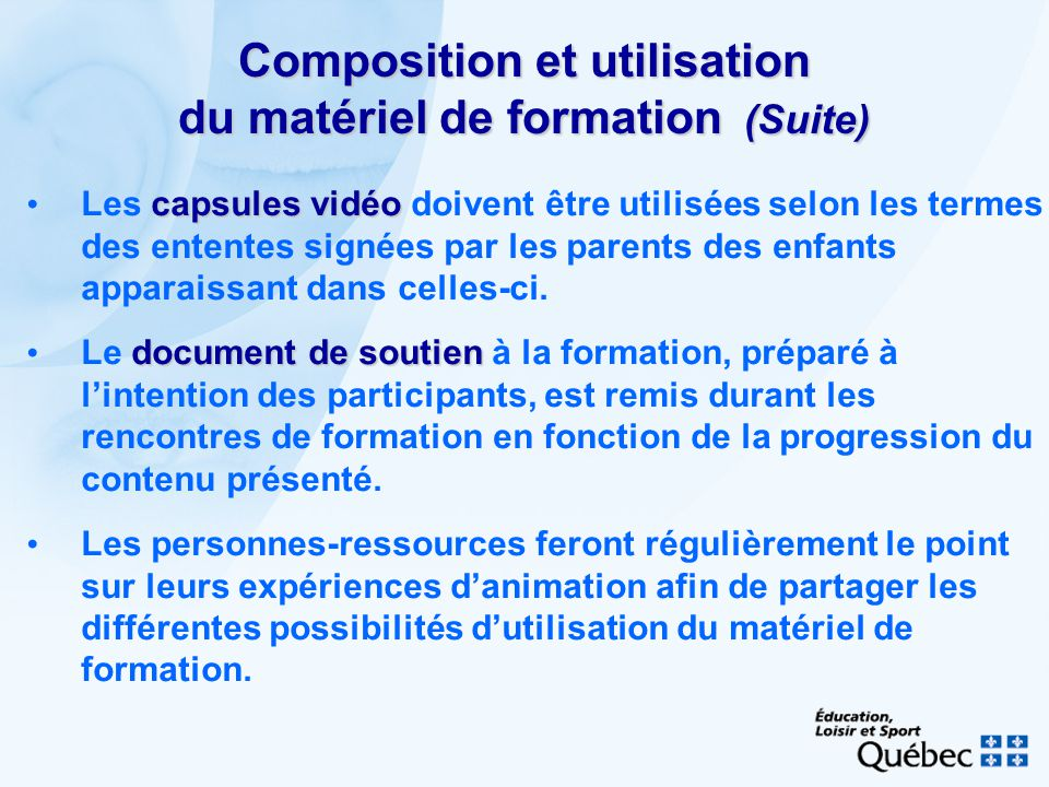 Composition et utilisation du matériel de formation (Suite)
