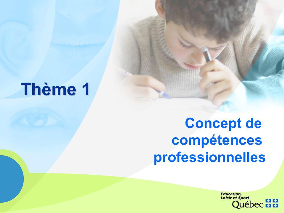 Thème 1 Concept de compétences professionnelles