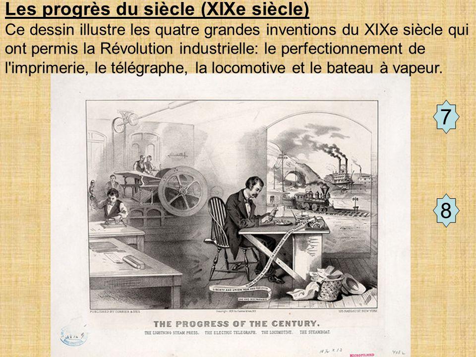7 8 Les progrès du siècle (XIXe siècle)