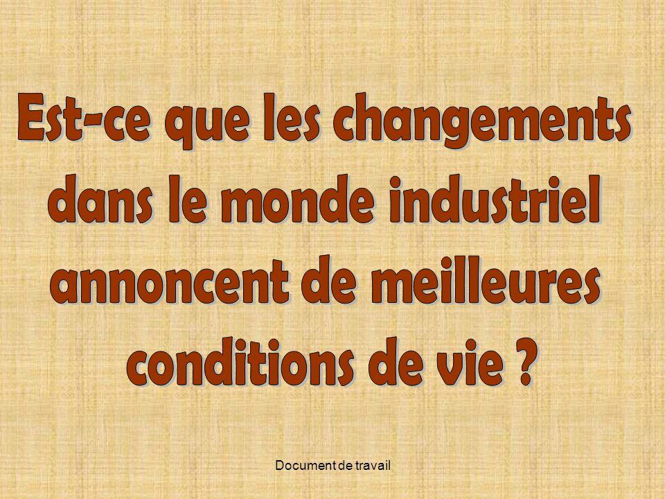 Est-ce que les changements dans le monde industriel