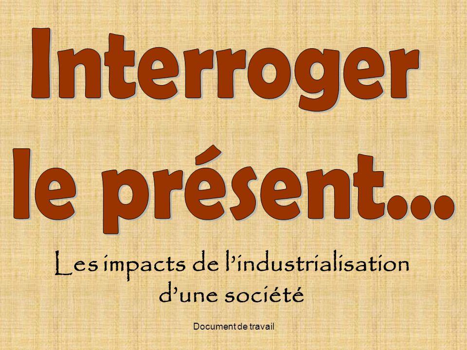 Les impacts de l'industrialisation d'une société