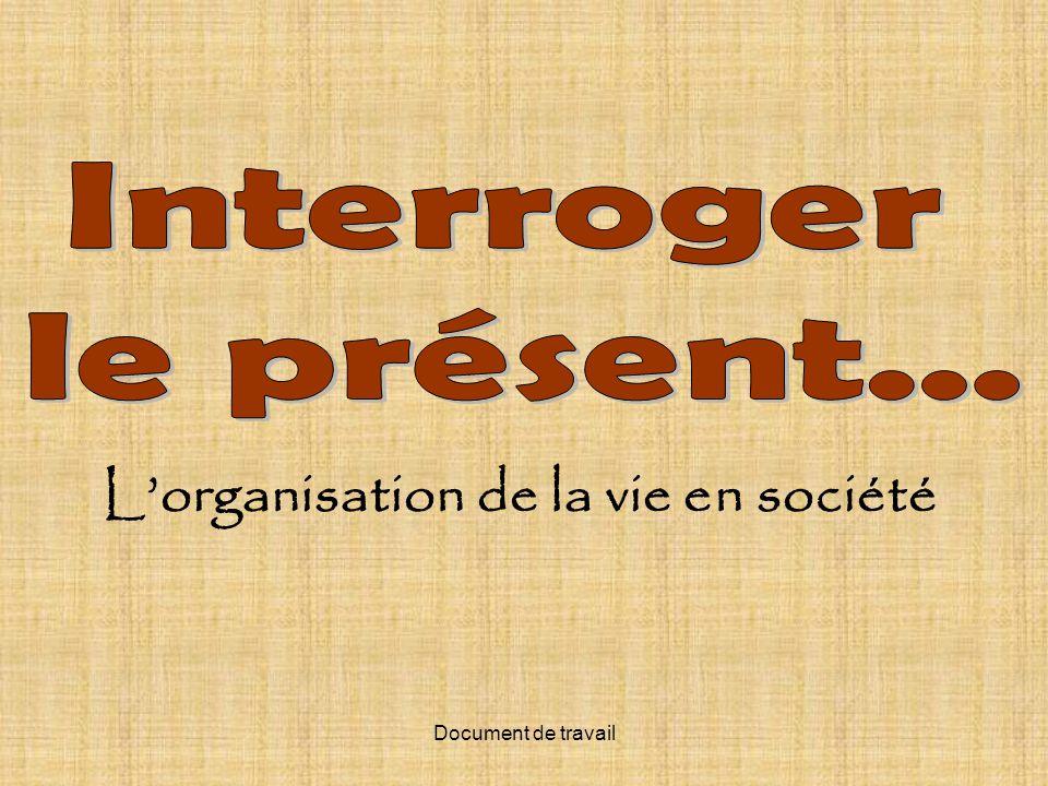 L'organisation de la vie en société