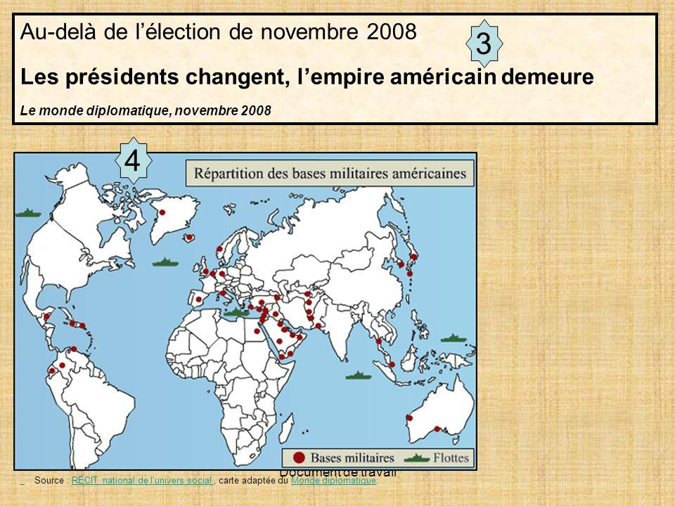 3 4 Au-delà de l'élection de novembre 2008