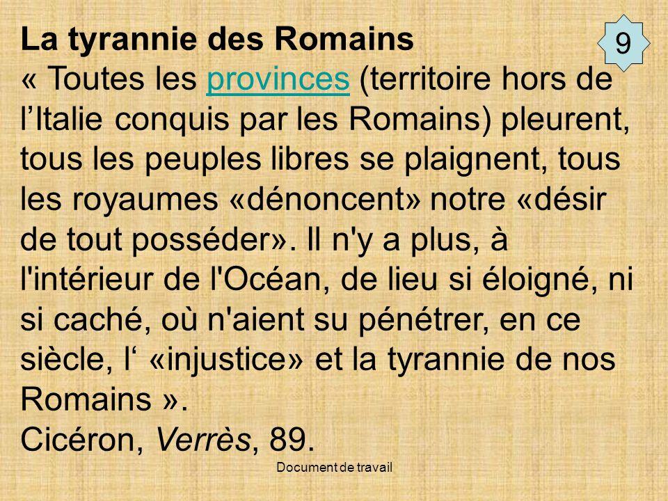 La tyrannie des Romains