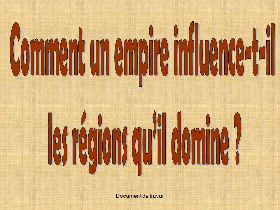 Comment un empire influence-t-il les régions qu'il domine