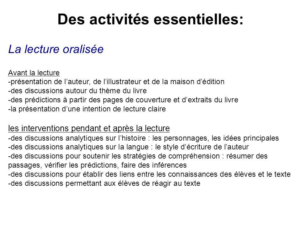 Des activités essentielles: