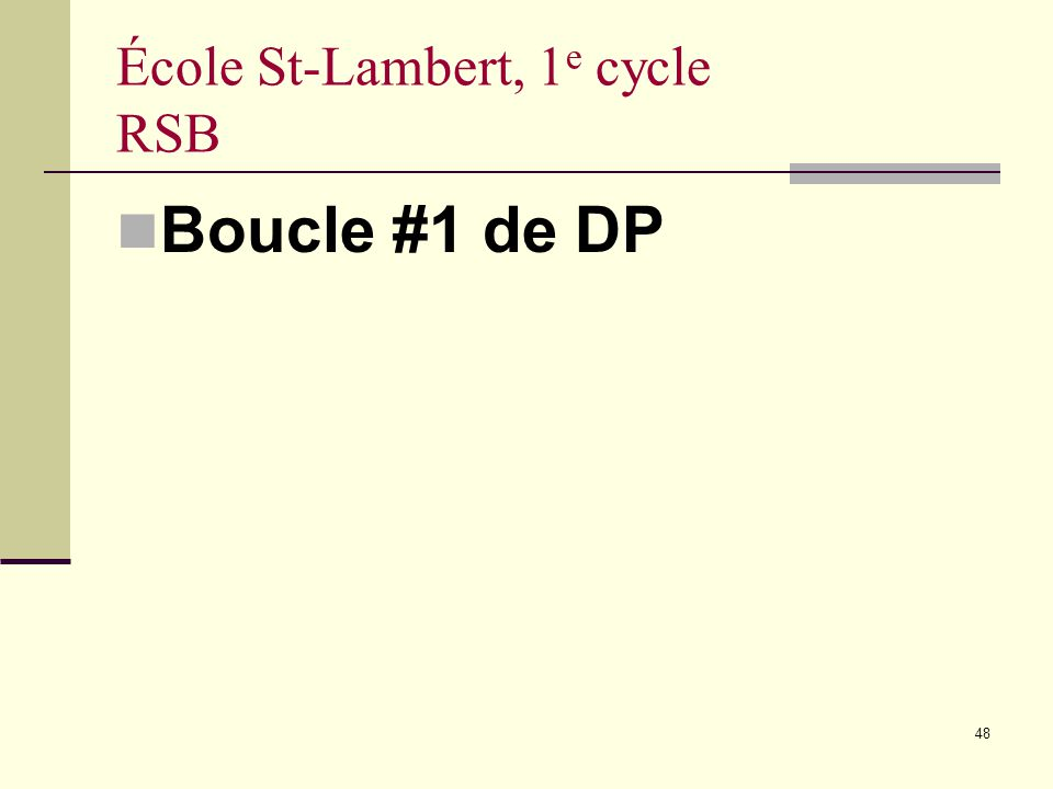 École St-Lambert, 1e cycle RSB