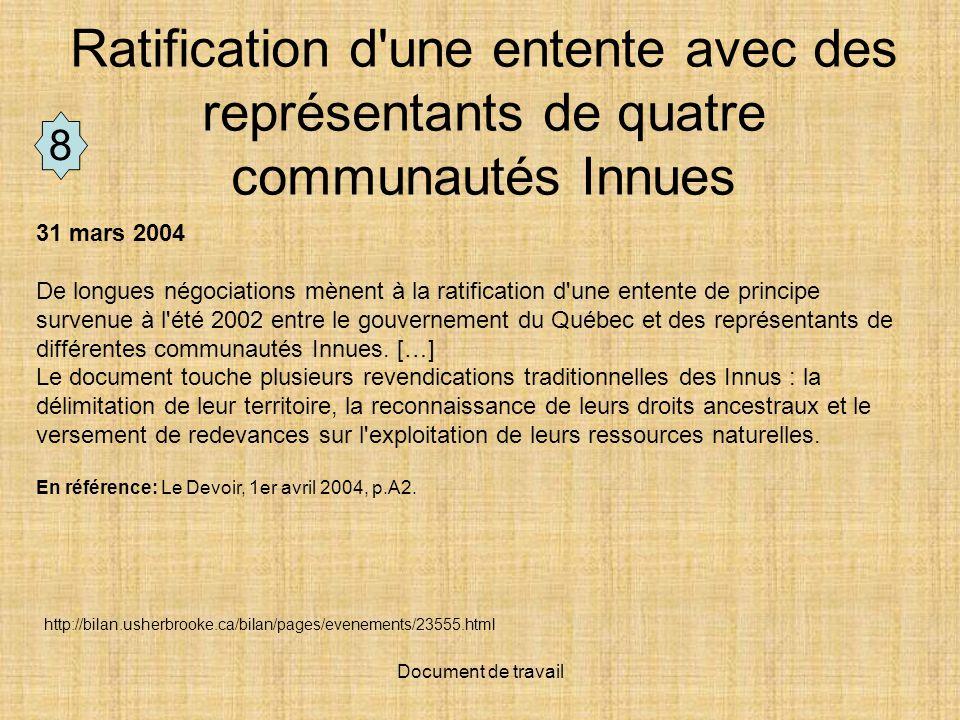 Ratification d une entente avec des représentants de quatre communautés Innues