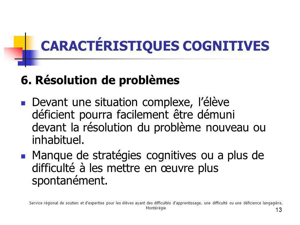CARACTÉRISTIQUES COGNITIVES