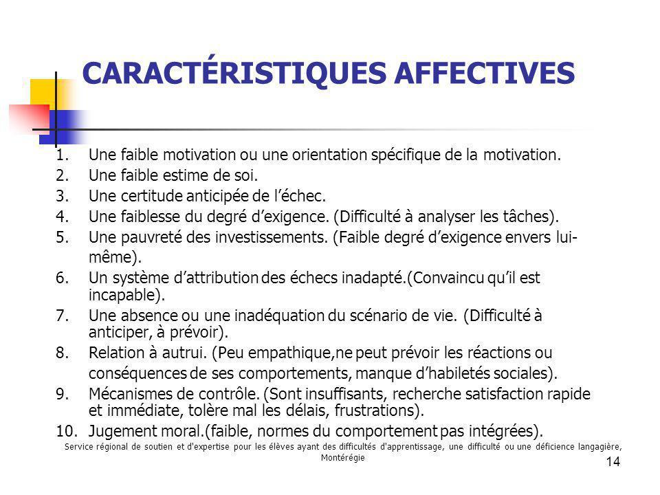 CARACTÉRISTIQUES AFFECTIVES