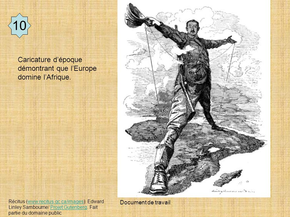 10 Caricature d'époque démontrant que l'Europe domine l'Afrique.